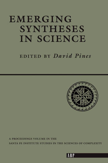 Emerging Syntheses In Science book cover
