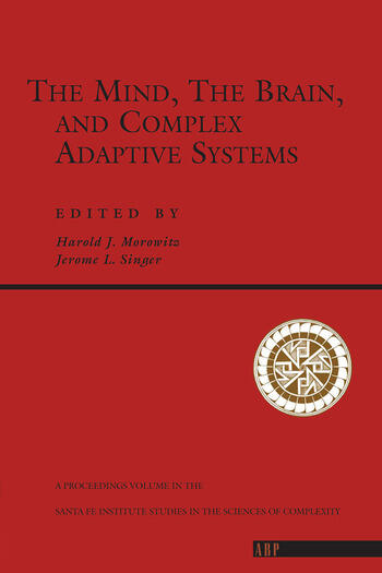 The Mind, The Brain And Complex Adaptive Systems book cover