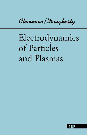 Electrodynamics Of Particles And Plasmas book cover