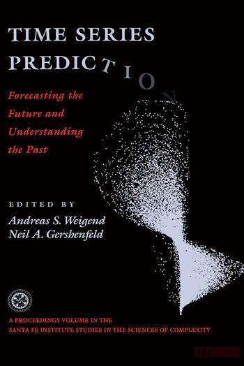 Time Series Prediction Forecasting The Future And Understanding The Past book cover