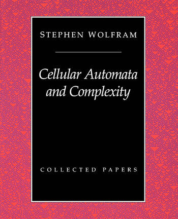 Cellular Automata And Complexity Collected Papers book cover