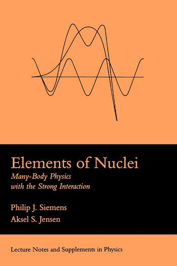 Elements Of Nuclei Many-body Physics With The Strong Interaction book cover