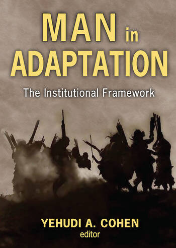 Man in Adaptation The Institutional Framework book cover