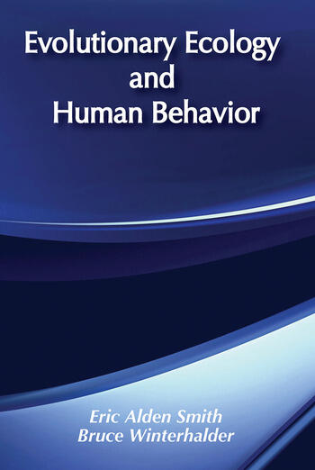 Evolutionary Ecology and Human Behavior book cover