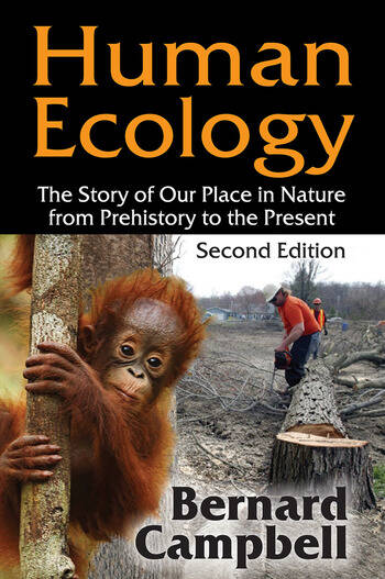 Human Ecology The Story of Our Place in Nature from Prehistory to the Present book cover