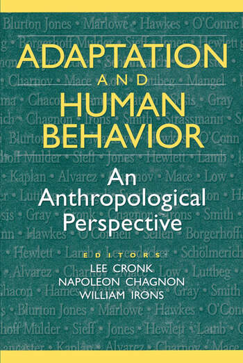 Adaptation and Human Behavior An Anthropological Perspective book cover