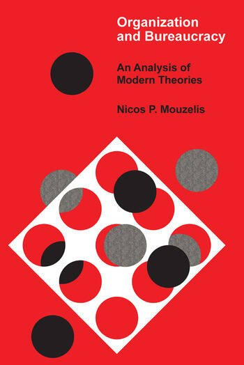 Organization and Bureaucracy An Analysis of Modern Theories book cover