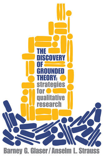 Discovery of Grounded Theory Strategies for Qualitative Research book cover