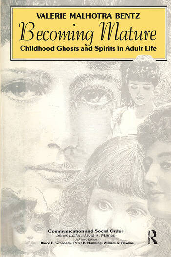 Becoming Mature Childhood Ghosts and Spirits in Adult Life book cover
