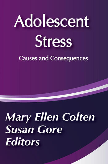 Adolescent Stress Causes and Consequences book cover