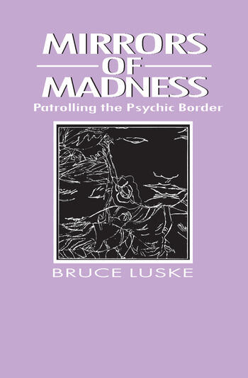 Mirrors of Madness Patrolling the Psychic Border book cover