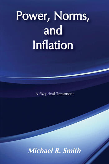 Power, Norms, and Inflation A Skeptical Treatment book cover
