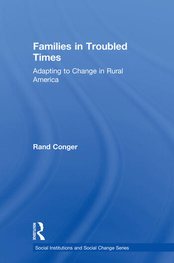 Families in Troubled Times Adapting to Change in Rural America book cover