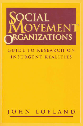 Social Movement Organizations Guide to Research on Insurgent Realities book cover