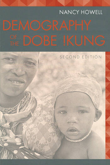 Demography of the Dobe! Kung book cover