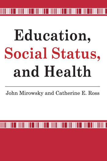 Education, Social Status, and Health book cover