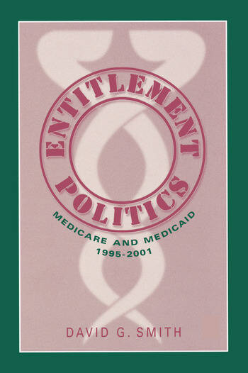 Entitlement Politics Medicare and Medicaid, 1995-2001 book cover