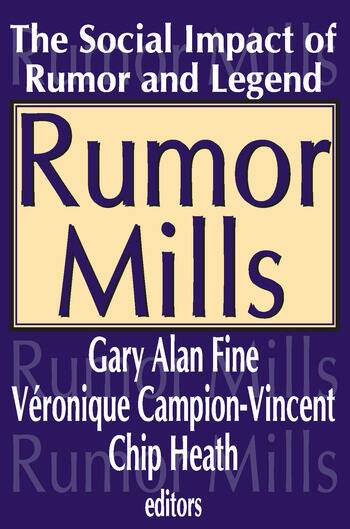 Rumor Mills The Social Impact of Rumor and Legend book cover