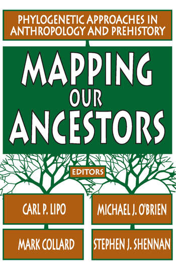 Mapping Our Ancestors Phylogenetic Approaches in Anthropology and Prehistory book cover