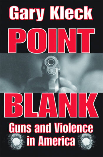 Point Blank Guns and Violence in America book cover