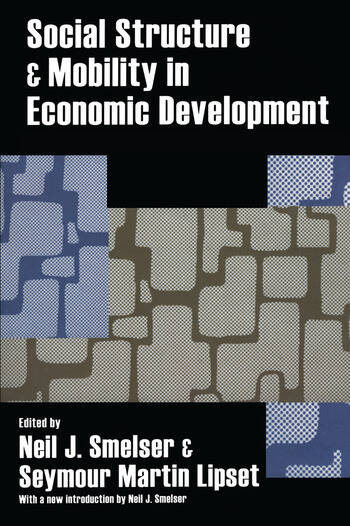 Social Structure and Mobility in Economic Development book cover