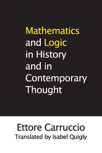 Mathematics and Logic in History and in Contemporary Thought book cover