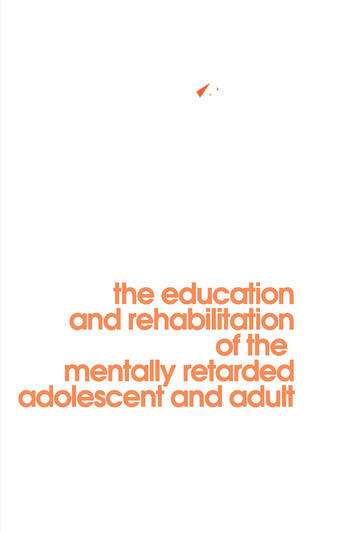 Behavior Modification in Mental Retardation The Education and Rehabilitation of the Mentally Retarded Adolescent and Adult book cover