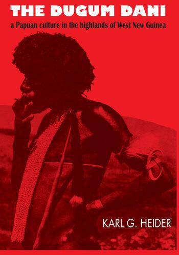 The Dugum Dani A Papuan Culture in the Highlands of West New Guinea book cover