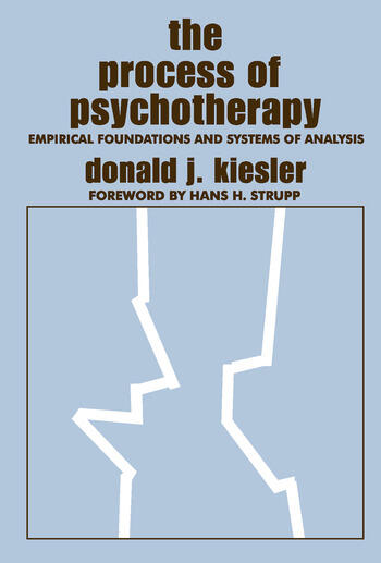The Process of Psychotherapy Empirical Foundations and Systems of Analysis book cover