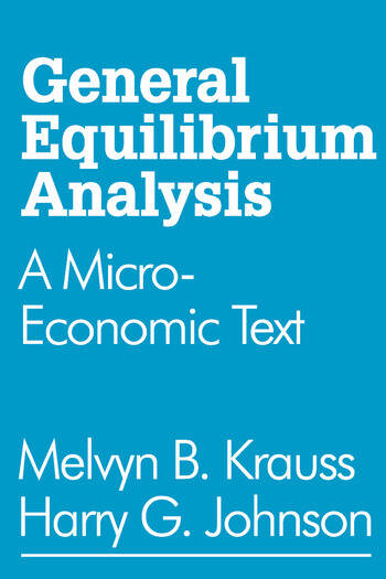 General Equilibrium Analysis A Micro-Economic Text book cover