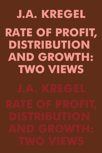 Rate of Profit, Distribution and Growth Two Views book cover