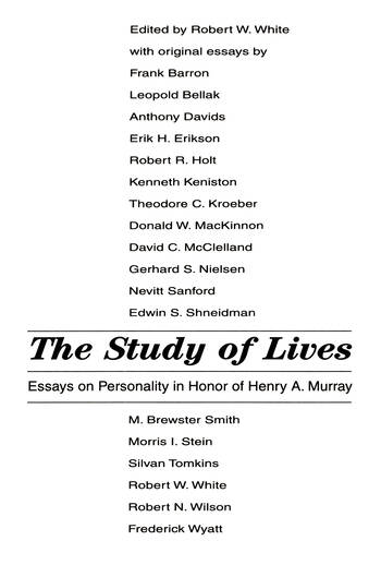 The Study of Lives Essays on Personality in Honor of Henry A. Murray book cover