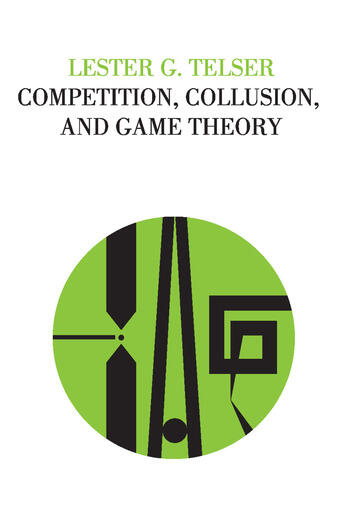 Competition, Collusion, and Game Theory book cover