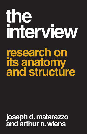 The Interview Research on Its Anatomy and Structure book cover