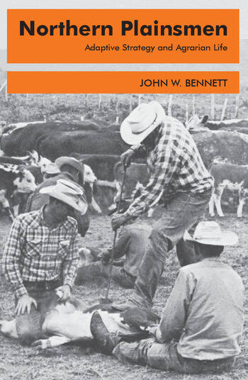 Northern Plainsmen Adaptive Strategy and Agrarian Life book cover