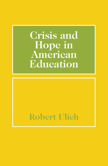 Crisis and Hope in American Education book cover