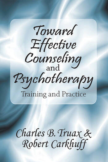 Toward Effective Counseling and Psychotherapy Training and Practice book cover