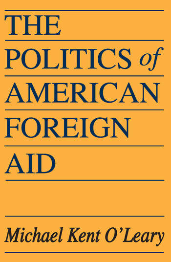 The Politics of American Foreign Aid book cover