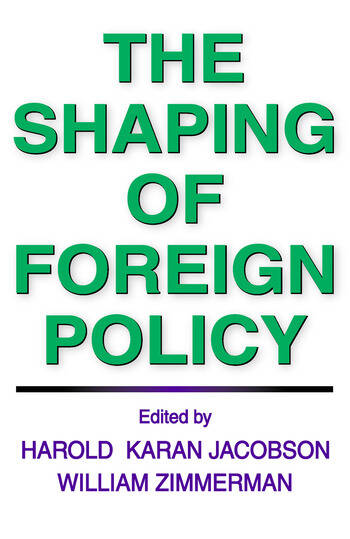 The Shaping of Foreign Policy book cover