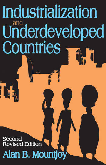 Industrialization and Underdeveloped Countries book cover