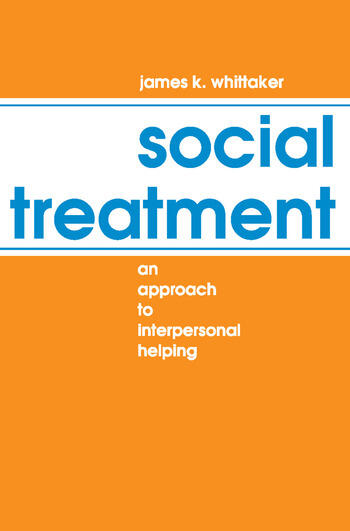 Social Treatment An Approach to Interpersonal Helping book cover
