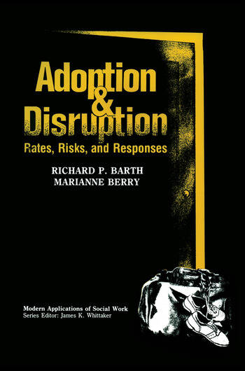 Adoption and Disruption Rates, Risks, and Responses book cover