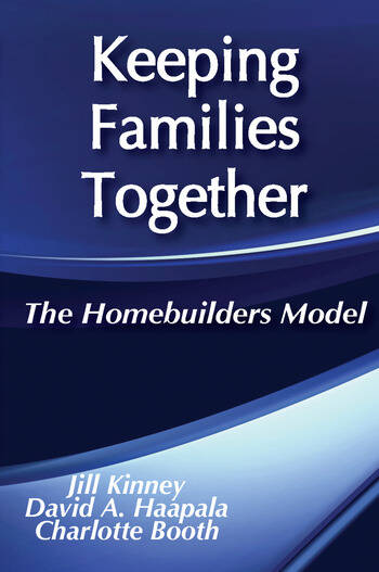 Keeping Families Together The Homebuilders Model book cover