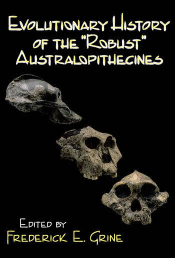 Evolutionary History of the Robust Australopithecines book cover