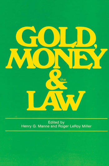 Gold, Money and the Law book cover