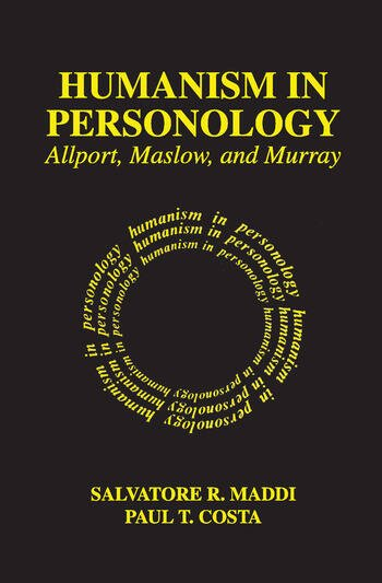 Humanism in Personology Allport, Maslow, and Murray book cover