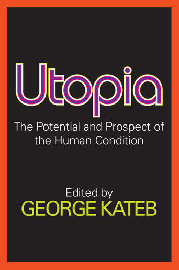 Utopia The Potential and Prospect of the Human Condition book cover