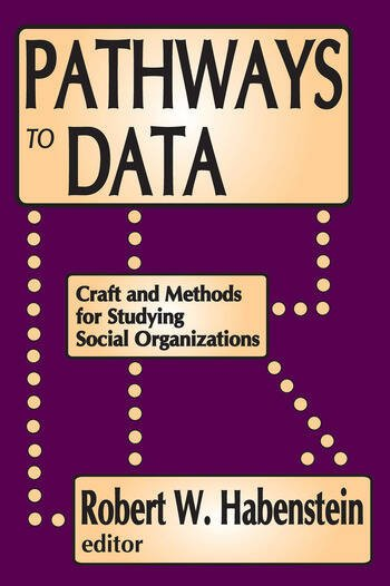 Pathways to Data Craft and Methods for Studying Social Organizations book cover