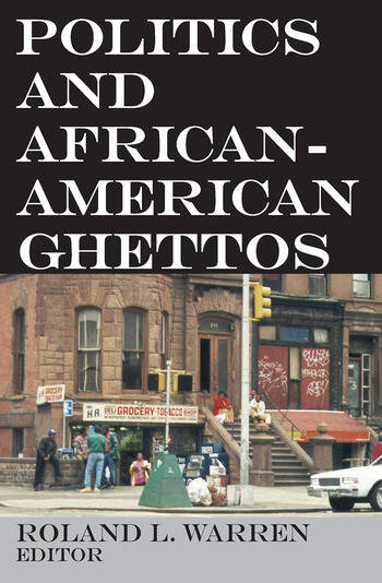 Politics and African-American Ghettos book cover