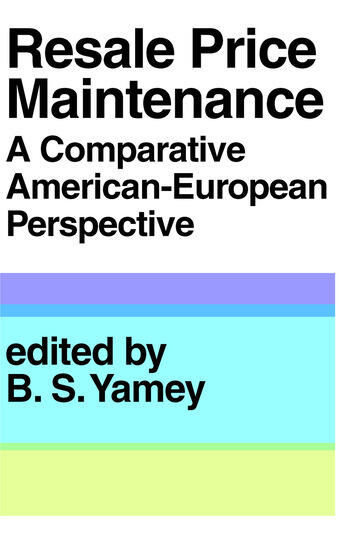 Resale Price Maintainance A Comparative American-European Perspective book cover